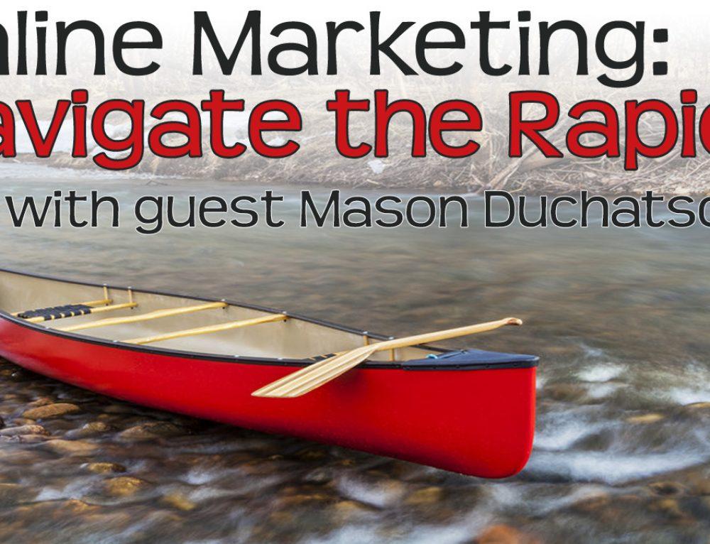 NTR 11: Video Marketing Guru Mason Duchatschek