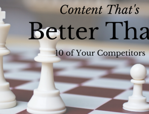 Create Content That's Better Than 10 of Your Competitors (aka 10x Content)