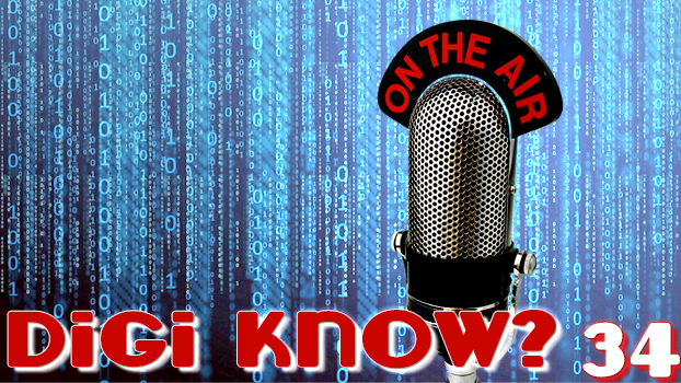 DigiKnow Episode 34