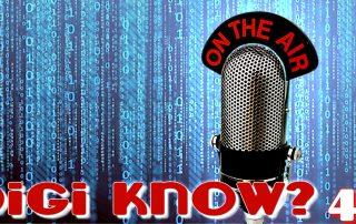 Digi Know Episode 48