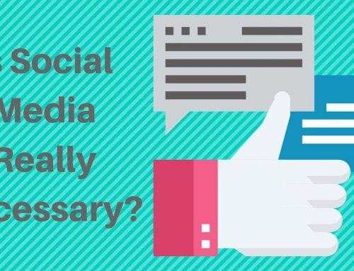 Is Social Media Really Necessary for Your Business?